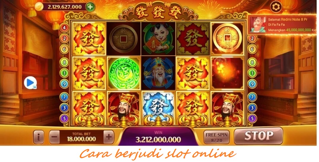 Cara berjudi slot online