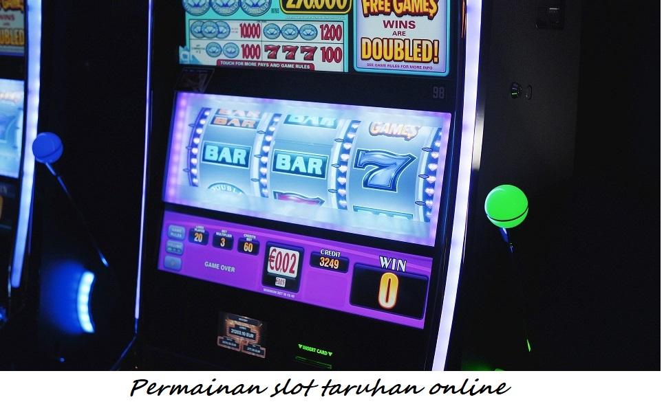 Permainan slot taruhan online